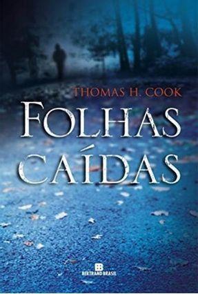 Folhas Caídas - H. Cook,Thomas pdf epub