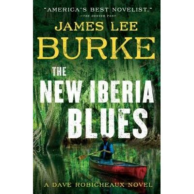 The New Iberia Blues - A Dave Robicheaux Novel