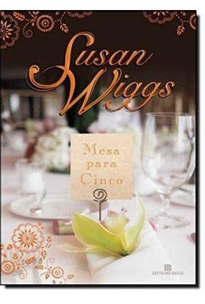 Mesa para Cinco - Wiggs,Susan | Tagrny.org