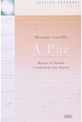 A Paz - Col. Enfoques - Castillo,Monique | Nisrs.org