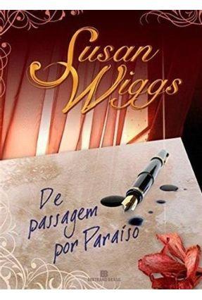 De Passagem Por Paraíso - Wiggs,Susan | Tagrny.org