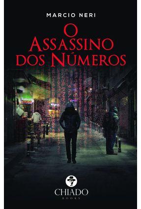 O Assassino Dos Números - Neri,Marcio | Tagrny.org