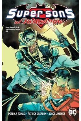 Super Sons Of Tomorrow - Tomasi,Peter J. | Hoshan.org