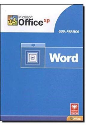 Guia Pratico Word Xp - Oliveira,Karina de Elton Vargas | Hoshan.org