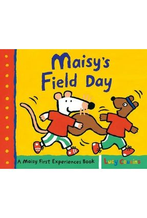 Maisy's Field Day - Cousins,Lucy | Tagrny.org
