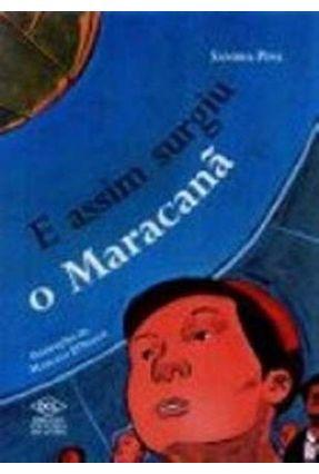 E Assim Surgiu O Maracana - Pina,Sandra   Hoshan.org