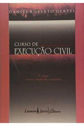 Curso de Execução Civil - 2ª Edição 2009 - Hertel,Daniel Roberto pdf epub
