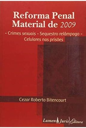 Reforma Penal Material de 2009 - Bitencourt,Cezar Roberto pdf epub