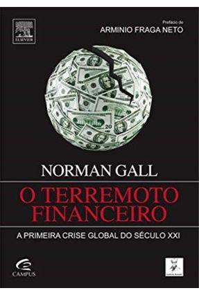 O Terremoto Financeiro - Gall, Norman | Hoshan.org