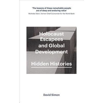 Holocaust Escapees And Global Development - Hidden Histories