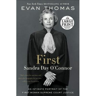 First - Sandra Day O'Connor  - Large Print