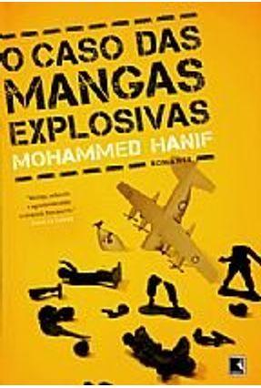 O Caso Das Mangas Explosivas - Mohammed Hanif | Hoshan.org
