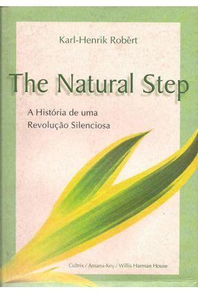 The Natural Step - Robèrt,Karl-henrik | Tagrny.org