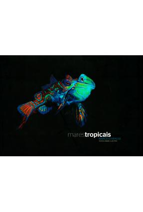 Mares Tropicais - Krause,Marcelo   Nisrs.org