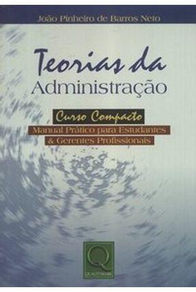 Teorias da Administração - Neto,João Pinheiro de Barros | Tagrny.org