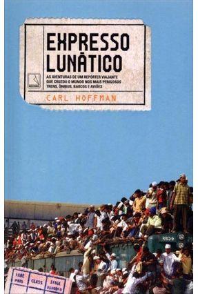 Expresso Lunático - Hoffman,Carl   Nisrs.org