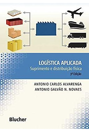 Logística Aplicada - 3ª Ed. 2000 - Alvarenga,Antonio Carlos | Tagrny.org