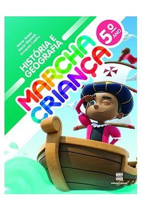 Marcha Criança - História e Geografia - 5º Ano - 13ª Ed. 2015 - Teresa,Maria   Hoshan.org