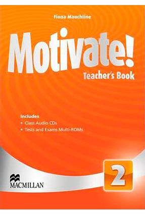 Motivate! - Teacher's Book Whit Class Audio Cds +Tests And Exams Multi-Roms - Level 2 - F. Mauchline | Nisrs.org