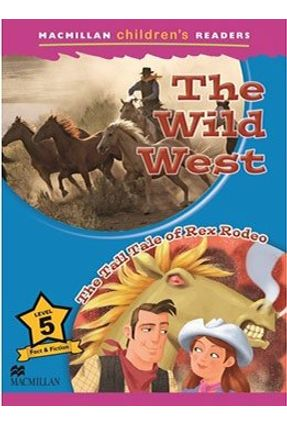 The Wild West - The Tall Tale Of Rex Rodeo - Mason,Paul Amanda Jeffries | Hoshan.org