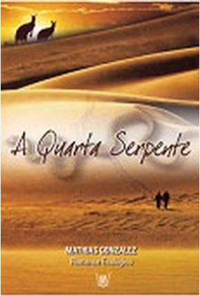 A Quarta Serpente - Mathias Gonzalez   Nisrs.org