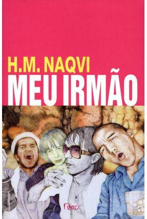 Meu Irmão - Naqvi,H.M. pdf epub