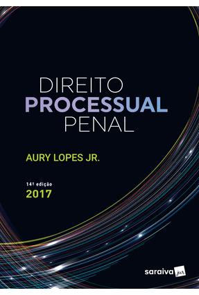 Usado - Direito Processual Penal - 14ª Ed. 2017 - Lopes Jr.,Aury   Hoshan.org
