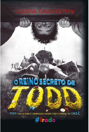 O Reino Secreto de Todd - Galveston,Louise pdf epub