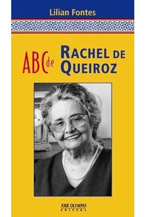Abc de Rachel de Queiroz - Fontes,Lilian   Nisrs.org