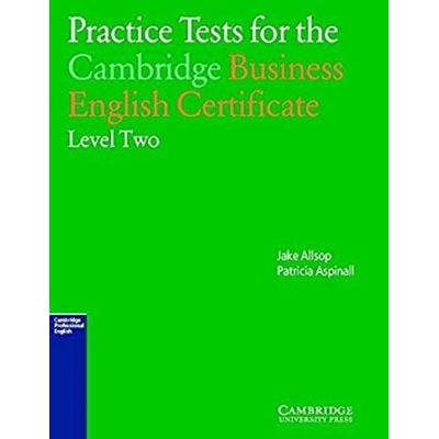 Practice Tests for the Cambridge Business English Certificate 2