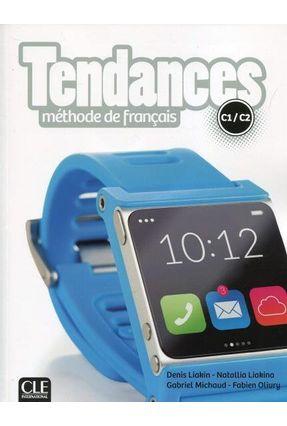 Tendances - Niveau C1/C2 - Livre De L'élève + DVD-ROM - Olivry ,Fabien   Hoshan.org
