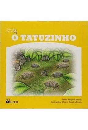 O Tatuzinho - Col. Xereta - Capelli,Felipe pdf epub