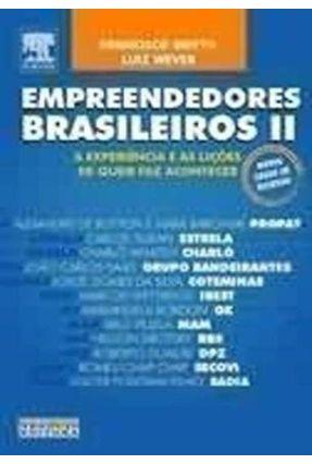 Empreendedores Brasileiros II - Britto,Francisco Wever,Luiz pdf epub