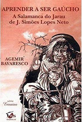 Aprender A Ser Gaúcho - Bavaresco,Agemir pdf epub
