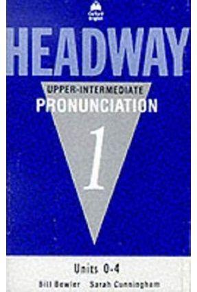 Headway Upper-Intermediate Pronunciation Cass - Bowler,Bill | Hoshan.org