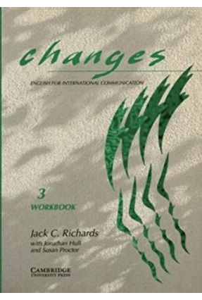 Changes 3 Workbook - Richards,Jack C. | Hoshan.org