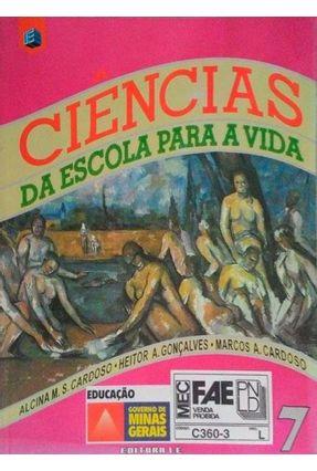 Ciencias da Escola Para A Vida - 7 Serie - Cardoso,Alcino Maria S. pdf epub