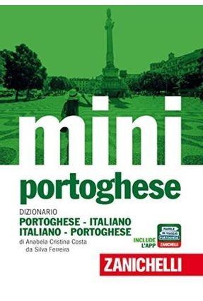 Il Mini Di Portoghese - Dizionario Portoghese-Italiano, Italiano-Portoghese - Ferreira,Anabela Cristina Costa Da Silva pdf epub