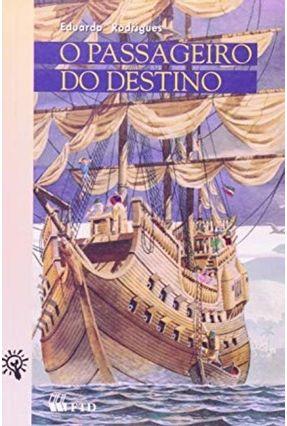 O Passageiro do Destino - Col. Canto Jovem - Rodrigues,Eduardo | Tagrny.org