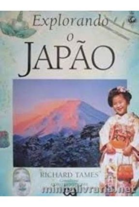 Explorando o Japao - Tames,Richard | Hoshan.org