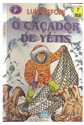 O Cacador De Yetis - Giffoni,Luis | Hoshan.org