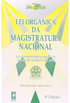 Lei Organica da Magistratura Nacional - Vieira,Jair Lot pdf epub