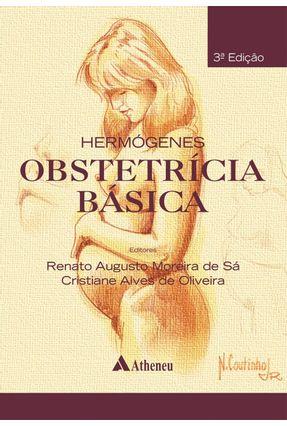 Usado - Obstetrícia Básica - 3ª Ed. 2015 - Sá,Renato Augusto Moreira de Oliveira,Cristiane Alves De | Tagrny.org