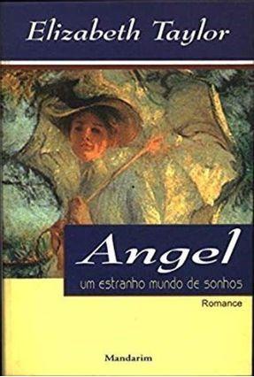 Angel Um Estranho Mundo De Sonhos - Taylor,Elizabeth | Hoshan.org
