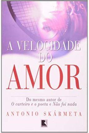 A Velocidade do Amor - Skármeta,Antonio pdf epub