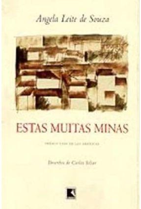 Estas Muitas Minas - Souza,Angela Leite De | Tagrny.org