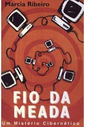 Fio da Meada - Ribeiro,Marcia | Hoshan.org