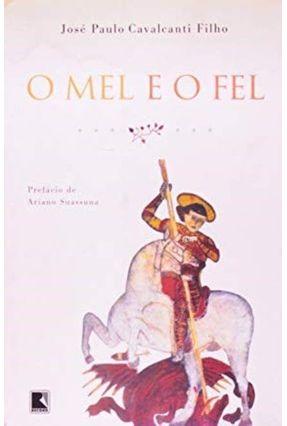 O Mel e o Fel - Cavalcanti F.,Jose Paulo pdf epub