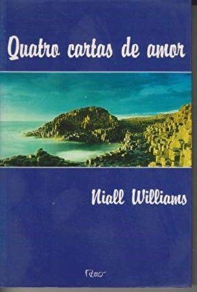 Quatro Cartas De Amor - Williams,Niall | Hoshan.org