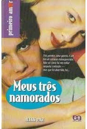 Meus Tres Namorados - Col Primeiro Amor - Page,Alexis pdf epub